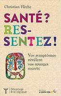 Santé ? Ressentez !, Pierres de Lumière, tarots, lithothérpie, bien-être, ésotérisme