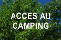 ACCES AU CAMPING