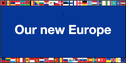 """""""Flag"""" Our New Europe"""