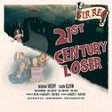 "SIR REG ""21st Century Loser"""
