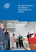 "Deckblatt vom Leitfaden ""Das inklusive Museum"""