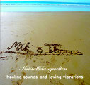 CD - Klangheilreise Healing Sounds and Loving Vibrations