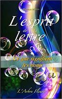 L'esprit de la lettre , Pierres de Lumière, tarots, lithothérpie, bien-être, ésotérisme