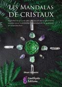 Les mandalas de cristaux, Pierres de Lumière, tarots, lithothérpie, bien-être, ésotérisme