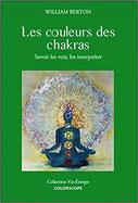 Les couleurs des chakras, Pierres de Lumière, tarots, lithothérpie, bien-être, ésotérisme