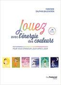 Jouez avec l'énergie des couleurs, Pierres de Lumière, tarots, lithothérpie, bien-être, ésotérisme