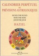 Calendrier perpétuel prévisions astrolog. de Haziel, Pierres de Lumière, tarots, lithothérpie, bien-être, ésotérisme