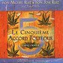 Cinquième Accord Toltèque, Pierres de Lumière, tarots, lithothérpie, bien-être, ésotérisme