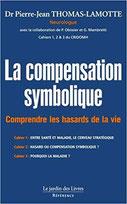 La compensation symbolique, Pierres de Lumière, tarots, lithothérpie, bien-être, ésotérisme