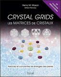 Crystal grids - Les matrices de cristaux , Pierres de Lumière, tarots, lithothérpie, bien-être, ésotérisme