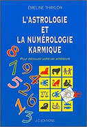 L'astrologie et la numérologie karmique, Pierres de Lumière, tarots, lithothérpie, bien-être, ésotérisme