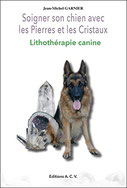 Soigner son chien avec les Pierres et les Cristaux, Pierres de Lumière, tarots, lithothérpie, bien-être, ésotérisme