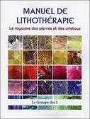 Manuel de lithothérapie, Pierres de Lumière, tarots, lithothérpie, bien-être, ésotérisme