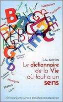 Le dictionnaire de la vie où tout a un sens, Pierres de Lumière, tarots, lithothérpie, bien-être, ésotérisme