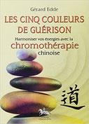 Les cinq couleurs de guérison, Les cinq couleurs de guérison, Pierres de Lumière, tarots, lithothérpie, bien-être, ésotérisme
