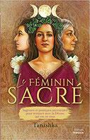 Le féminin sacré, Pierres de Lumière, tarots, lithothérpie, bien-être, ésotérisme