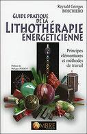Guide pratique de la lithothérapie énergéticienne, Pierres de Lumière, tarots, lithothérpie, bien-être, ésotérisme