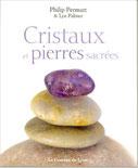 Cristaux et pierres sacrées, Pierres de Lumière, tarots, lithothérpie, bien-être, ésotérisme