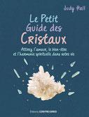 Le petit guide des cristaux , Pierres de Lumière, tarots, lithothérpie, bien-être, ésotérisme