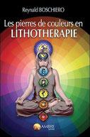 Les pierres de couleurs en lithothérapie, Pierres de Lumière, tarots, lithothérpie, bien-être, ésotérisme