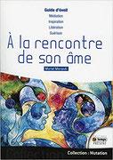 A la rencontre de son âme, Pierres de Lumière, tarots, lithothérpie, bien-être, ésotérisme