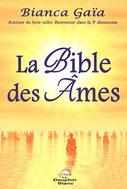 La Bible des âmes, Pierres de Lumière, tarots, lithothérpie, bien-être, ésotérisme