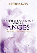 Se guérir soi-même avec les anges, Pierres de Lumière, tarots, lithothérpie, bien-être, ésotérisme