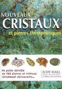 Nouveaux cristaux et pierres thérapeutiques, Pierres de Lumière, tarots, lithothérpie, bien-être, ésotérisme