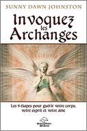 Invoquez les Archanges, Pierres de Lumière, tarots, lithothérpie, bien-être, ésotérisme