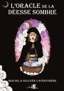 L'oracle de la déesse sombre, Pierres de Lumière, tarots, lithothérpie, bien-être, ésotérisme