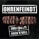 OHRENFEINDT - Zwei Fäuste für Rock'n'Roll
