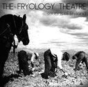 "THE FRYOLOGY THEATRE ""Sounds of Fryland"""