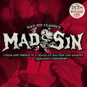 MAD SIN - Chills & Thrills In A Drama Of Mad Sin & Mystery/Distorted dimensions