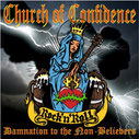 CHURCH OF CONFIDENCE Damnation to the Non-Believers