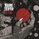 BARE TEETH - First the town...