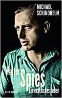 Biografie Walter Spies: Ein exotisches Leben