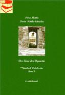 Petra Mettke und Karin Mettke-Schröder/Der Kern der Dynastie/™Gigabuch Winkelsstein Band 3/2017/ISBN 978-3-744830-78-2