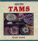 Mary Rowe's Knitted Tams