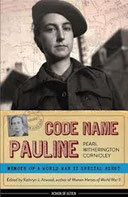Pearl Witherington Cornioley: Code Name Pauline