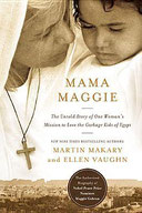 Martin Makary on Mama Maggie: One Woman's Mission to Love the Garbage Kids of Egypt