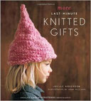 Joelle Hoverson's More Last-Minute Knitted Gifts