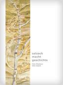 Heinz Wiesbauer: Salzach macht Geschichte