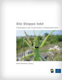 Heinz Wiesbauer: Die Steppe lebt