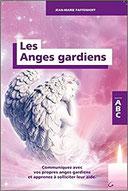 Les Anges gardiens - ABC, Pierres de Lumière, tarots, lithothérpie, bien-être, ésotérisme