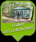 Camping Sites & Paysages  Les Saules à Cheverny - Loire Valley - Vacances au coeur du Val de Loire - Chalet Les Coriandres