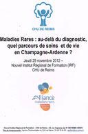 ALLIANCE MALADIES RARES CHU REIMS Maladies Rares : au-delà du diagnostic, quel parcours de soins et de vie en Champagne-Ardenne LMC FRANCE