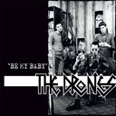 THE DRONES - Be my Baby