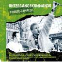 Untergangskommando Tribute-Sampler