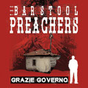 BAR STOOL PREACHERS - Grazie Governo