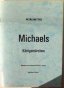 Petra Mettke/Märchenband aus dem Gigabuch Michael/1995